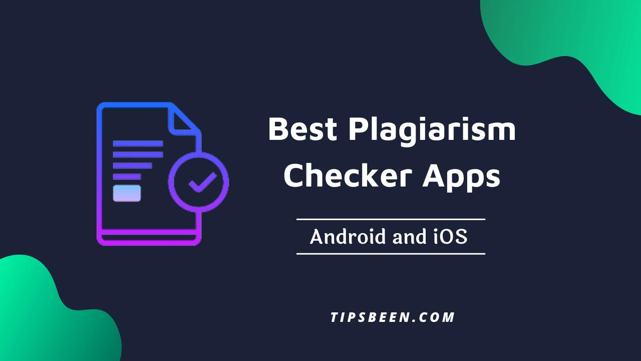 Best Plagiarism Checker Apps