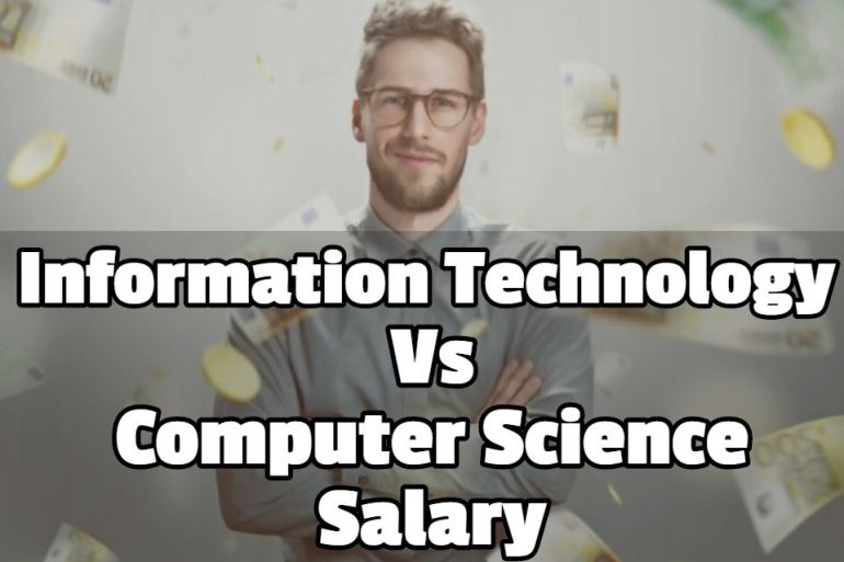 information technology vs computer science salary