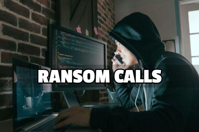 ransom calls