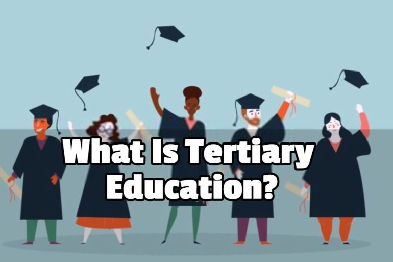 What Is Tertiary Education