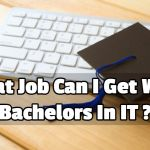 what job can i get with a bachelors in information technology