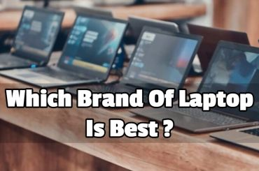 Which Brand Of Laptop Is Best