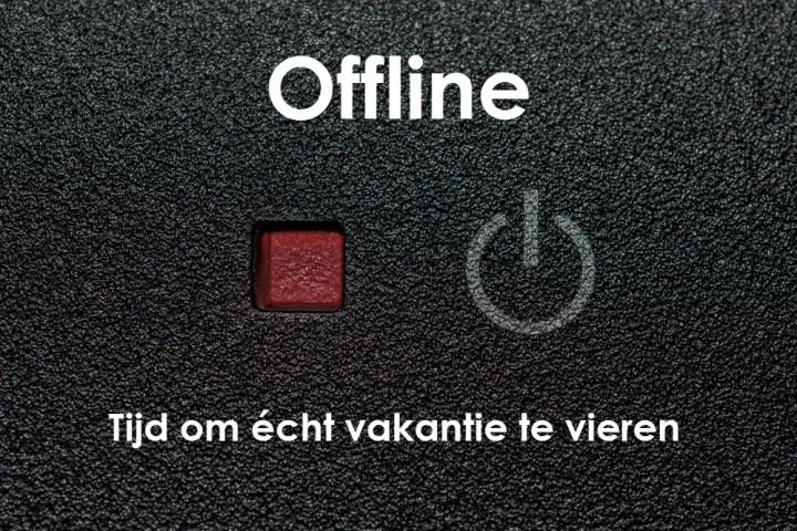 Offline – Tijd om écht vakantie te vieren
