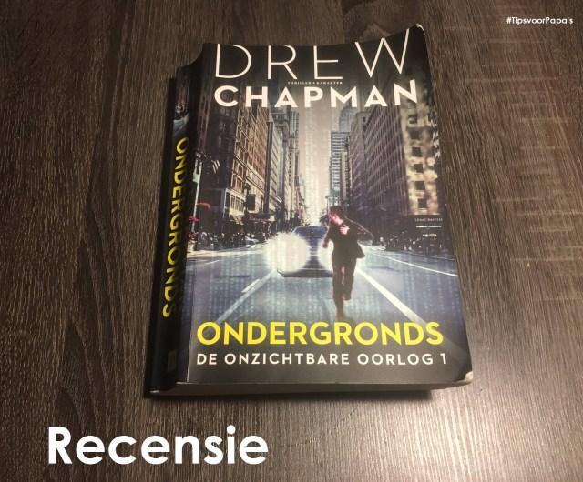 recensie boek ondergronds onzichtbare oorlog drew chapman