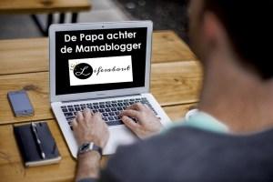 De Papa achter de Mamablogger – Life's About
