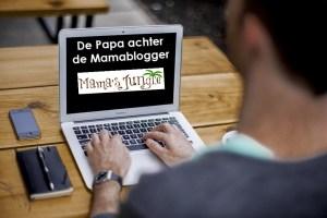 De Papa achter de Mamablogger – Mama's Jungle