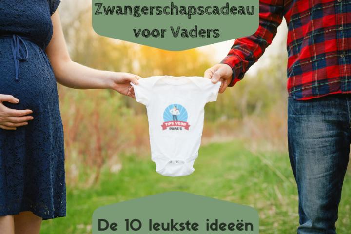 Zwangerschapscadeau voor  Vaders – de 10 leukste ideeën