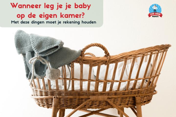 Wanneer is het tijd om je baby op de eigen kamer te laten slapen?