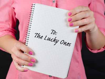 To The Lucky Ones
