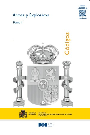 Nuevo Codigo de armas y explosivos (España)– con NOTA DE LOS AUTORES