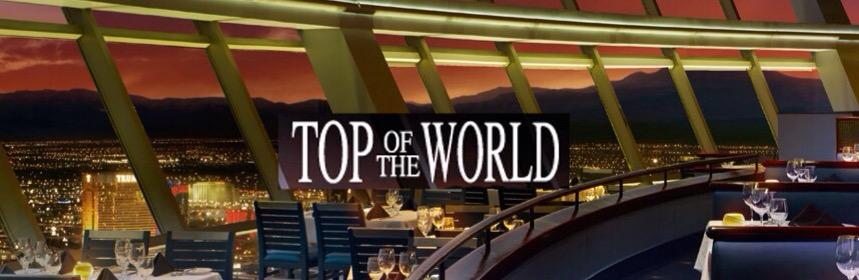 Top of the World - Las Vegas
