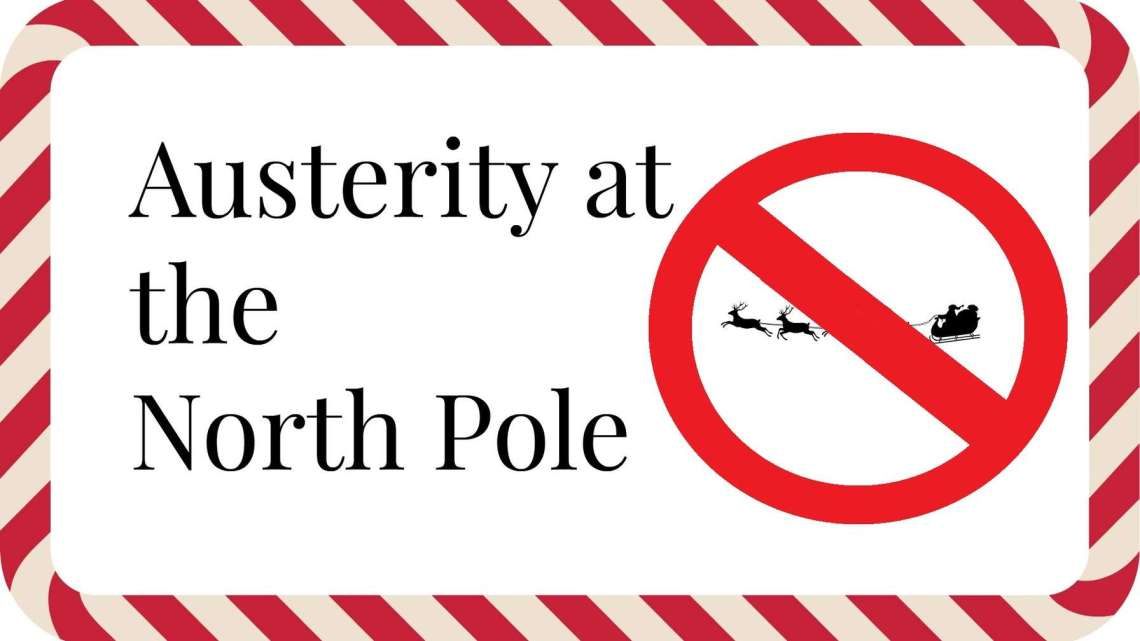 Austerity at the North Pole explained – A letter from Santa