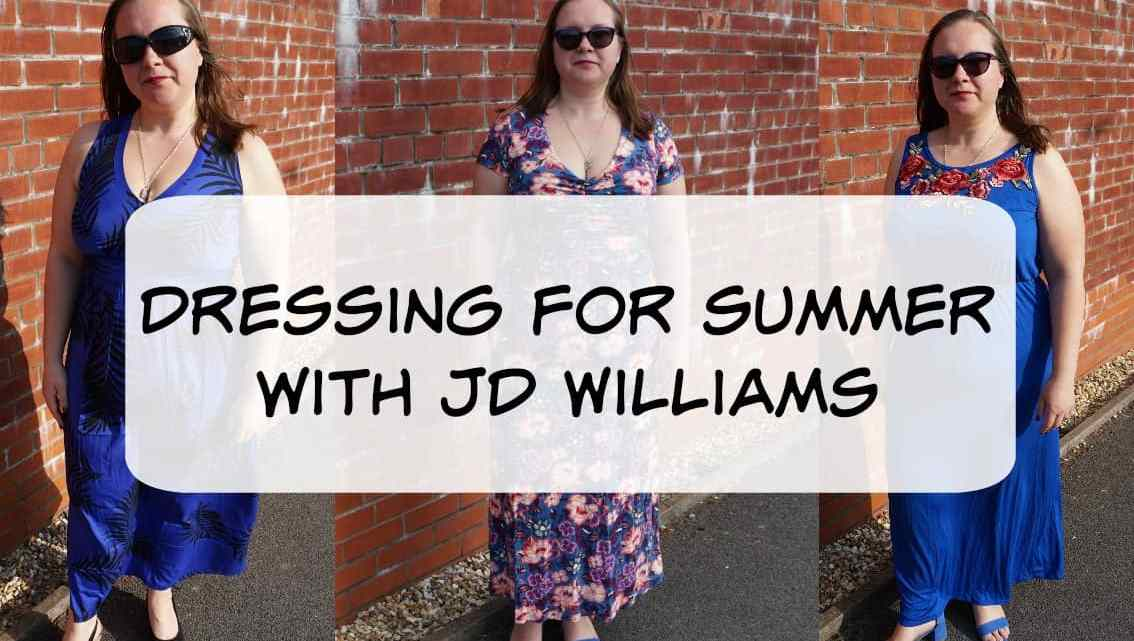 Dressing for Summer with JD Williams