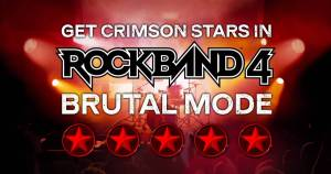 Rock Band 4 Brutal Mode