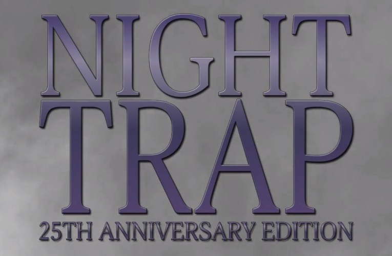 Night Trap 25th Anniversary Edition 'review'