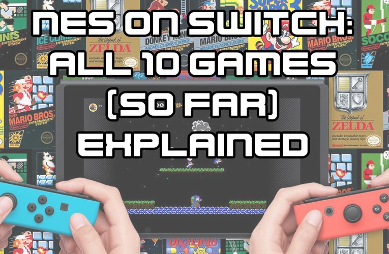 NES on Nintendo Switch Online: the first 10 games explained (video)