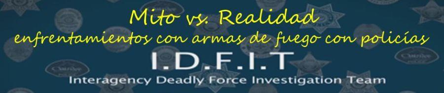 Hollywood / Mito vs. Realidad en enfrentamientos con armas de fuego con policías implicados [Officer Involved Shooting (OIS)].