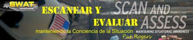 Escanear y Evaluar, manteniendo la Conciencia de la Situación, por Pat Rogers, traducido por Jorge Tierno Rey