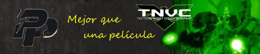 Panteao Productions y Tactical Night Vision Company (TNVC). ¡Mejor que una película!