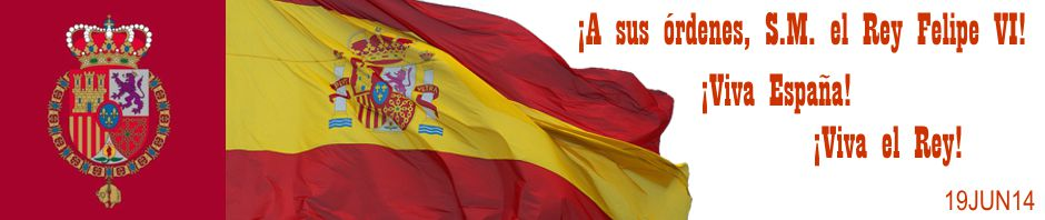¡A sus órdenes, S.M. el Rey Felipe VI! ¡Viva España! ¡Viva el Rey! 19JUN14.