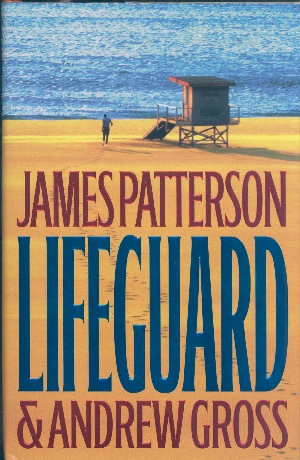 """Lifeguard"" by James Patterson"