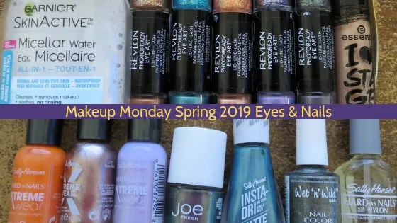 Makeup Monday Spring 2019 Eyes and Nails