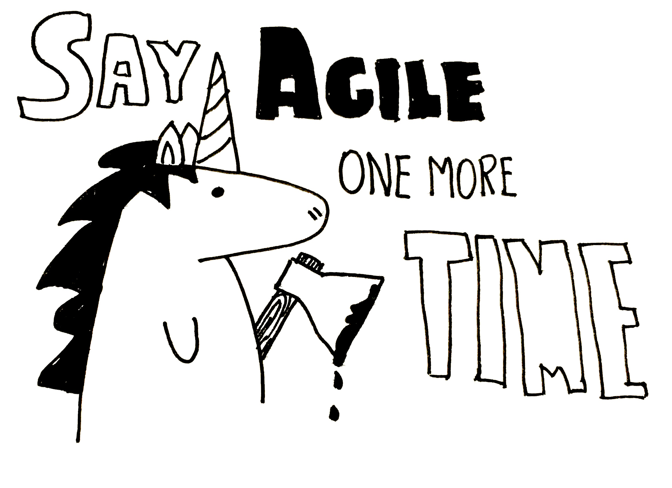 Say Agile One More Time Tisquirrel