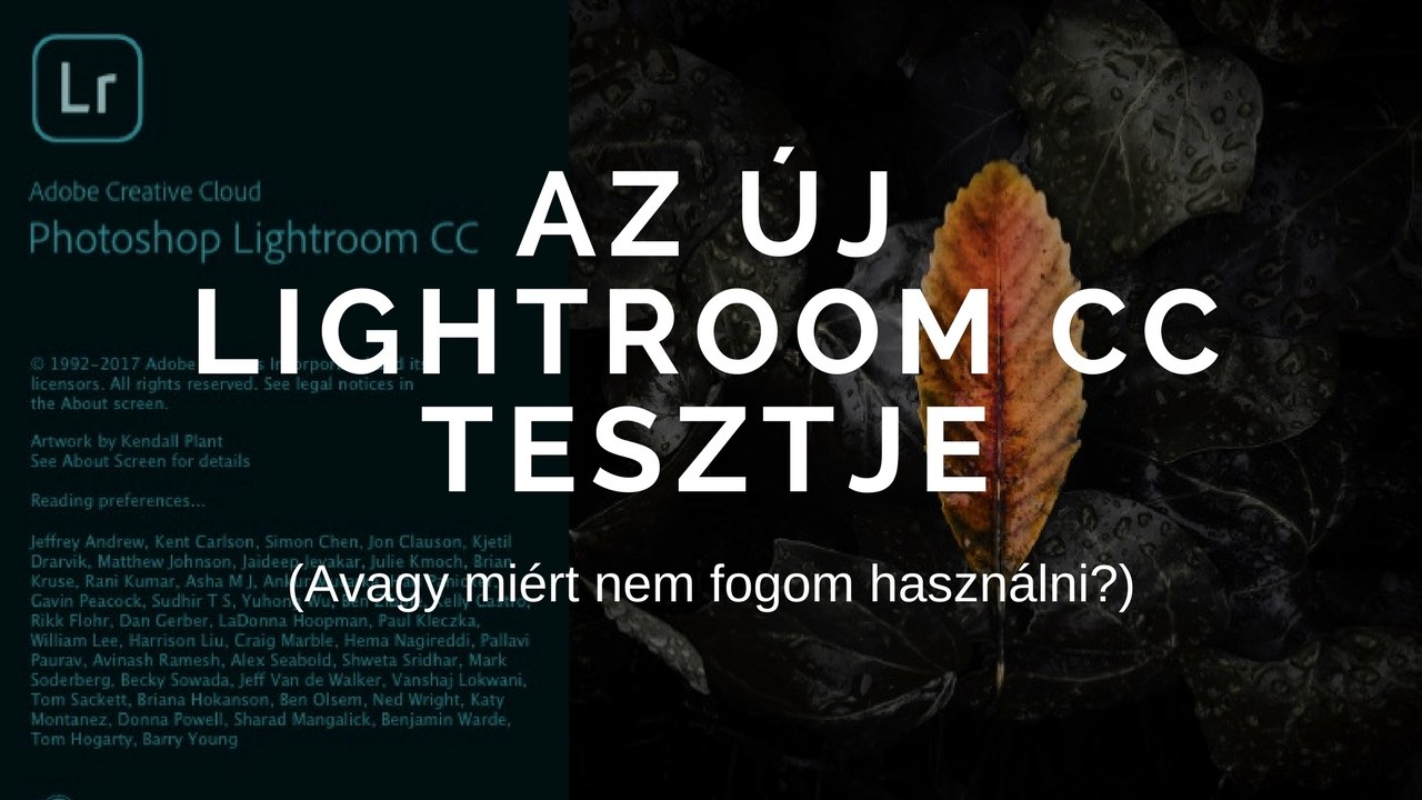 Az új felhőalapú Lightroom CC szoftver tesztje (miben más, mint a Lightroom Classic?)