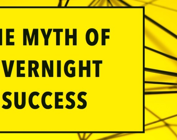 The Startup Myth Of Overnight Success. 12 Companies It Took Years To Succeed