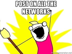 Posting on all the networks