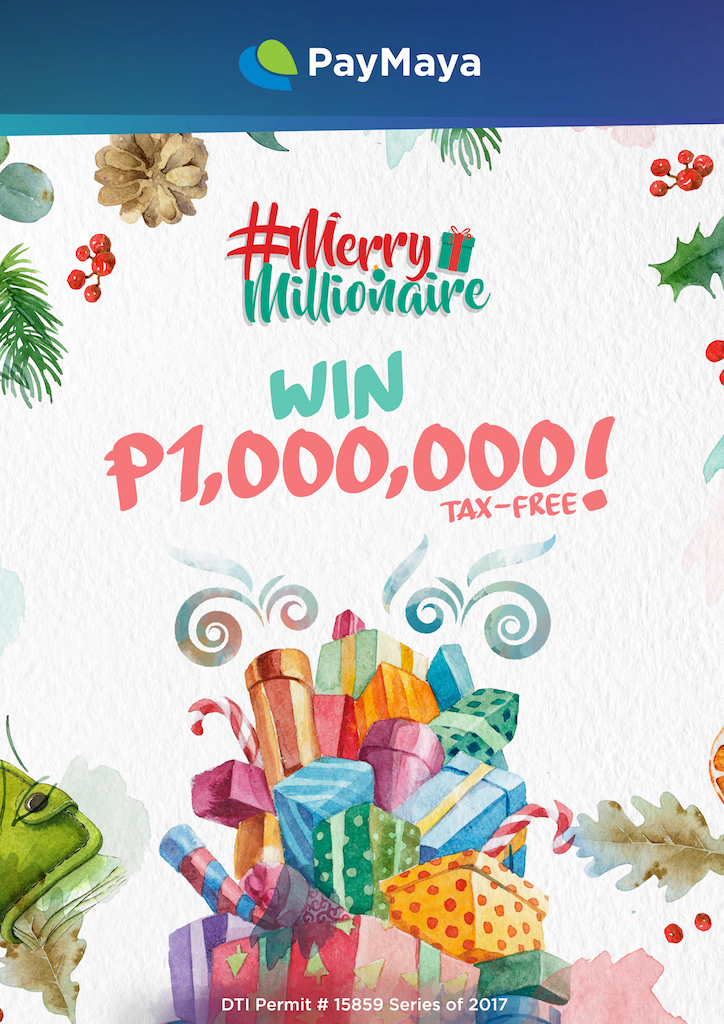 Share the love a million ways this Christmas with PayMaya's Merry Millionaire promo