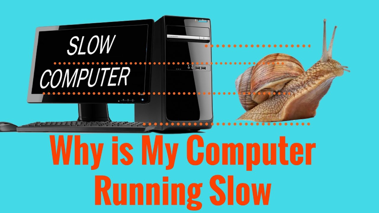 why is my computer running so slow