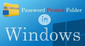 How To Password Or Secure A Folder Without Any Software