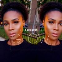 Glow X Yarisbeth