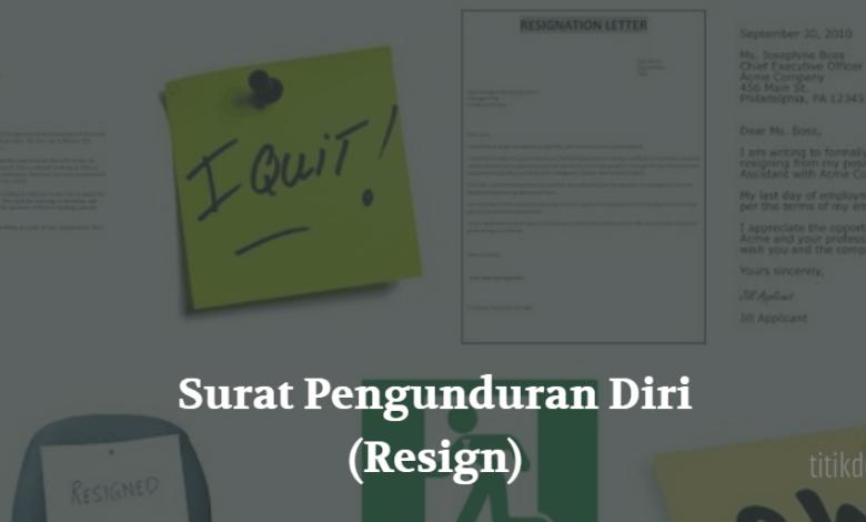 Surat Pengunduran Diri (Resign)