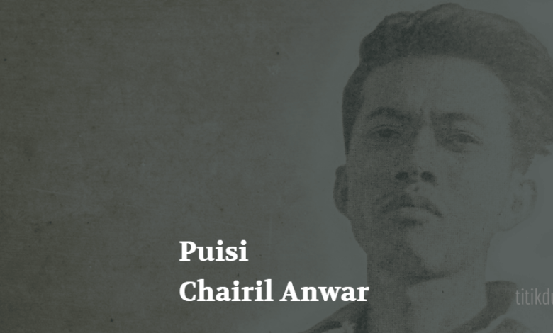 Photo of Puisi-Puisi Chairil Anwar (Kumpulan Sajak 1942-1949)