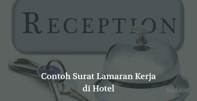 Photo of Contoh Surat Lamaran Kerja di Hotel
