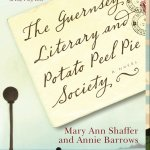 """The Guernsey Literary and Potato Peel Pie Society"""" by Annie Barrows and Mary Ann Shaffer book cover postcard letter man on the walkway by the water"""