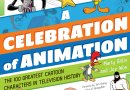 Celebration of Animation book cover many cartoon characters on the front cover