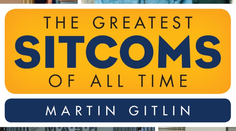 the greatest sitcoms of all time by martin gitlin book cover. pictures of lucy, seinfield cast, mash cast, and michael from the office