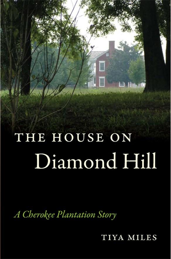 the house on diamond hill tiya miles