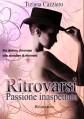 Ritrovarsi passione inaspettata
