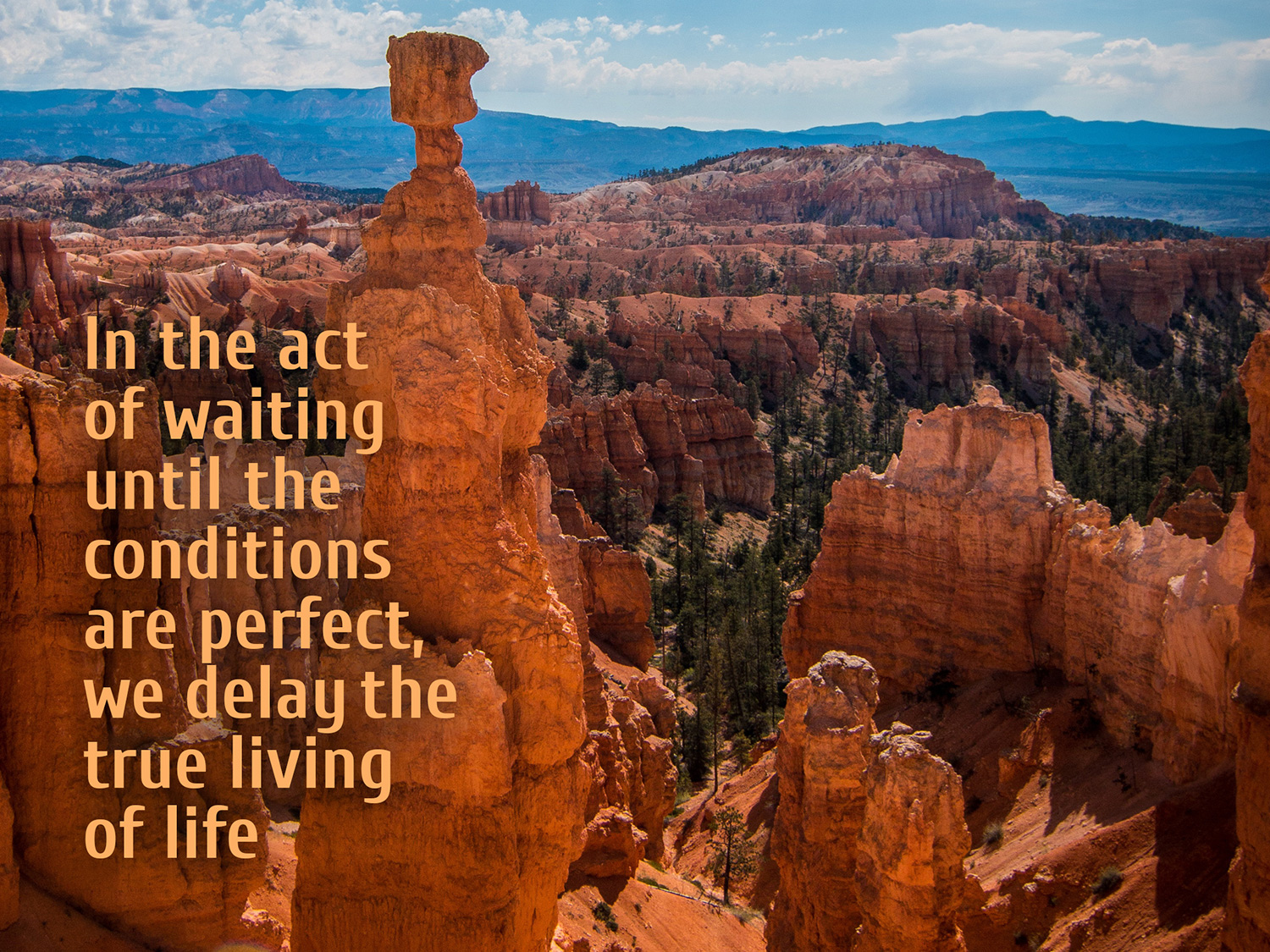 daily inspirational quote image: aerial view of Bryce canyon on a bright sunny day