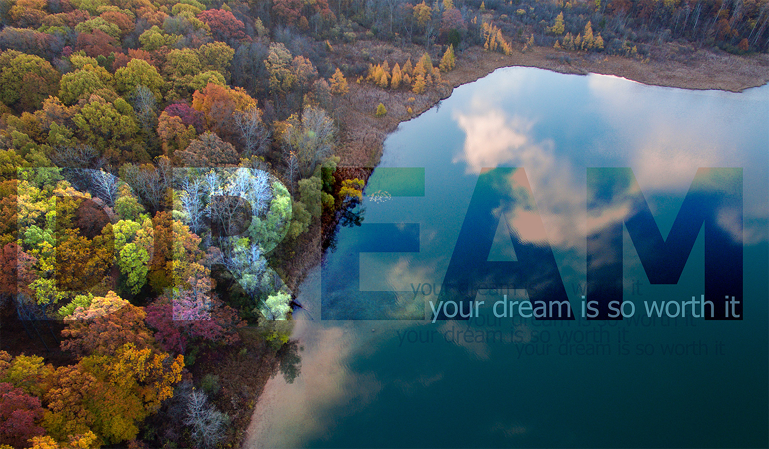 daily inspirational quote image: aerial view of a colorful forest and lake in Autumn