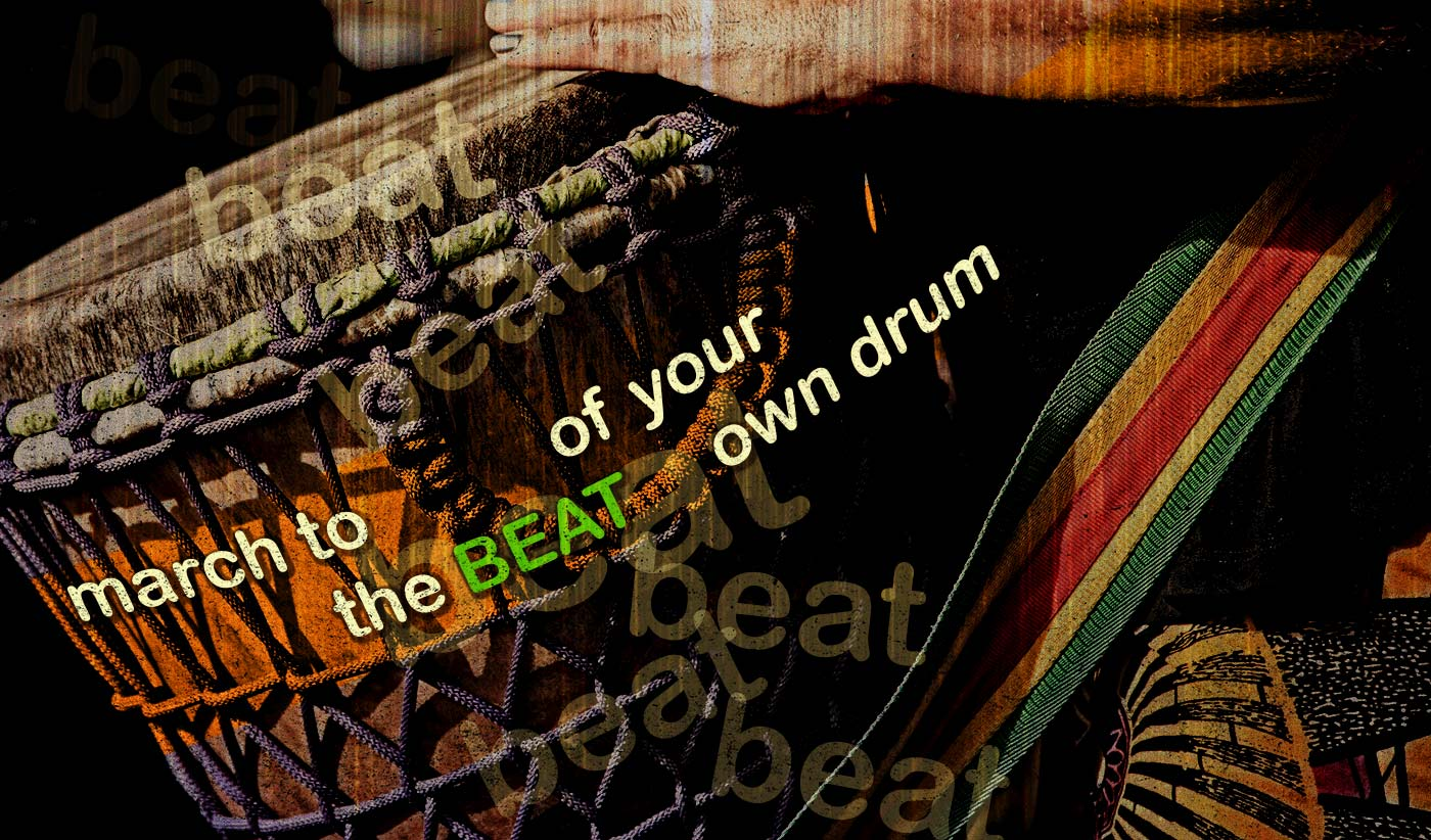 daily inspirational quote image: colorful drum in use
