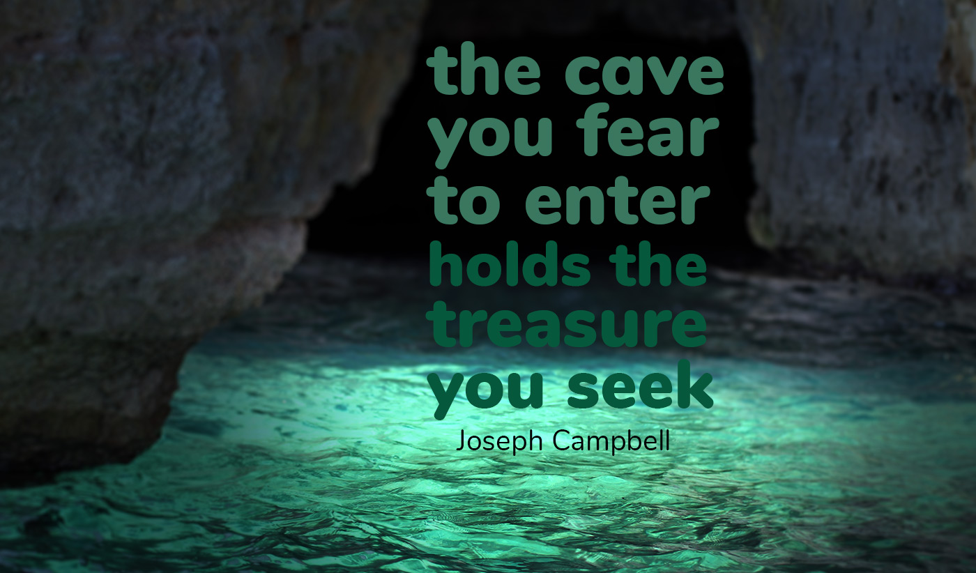 daily inspirational quote image: opening of a dark cave with bright green light reflecting on the water