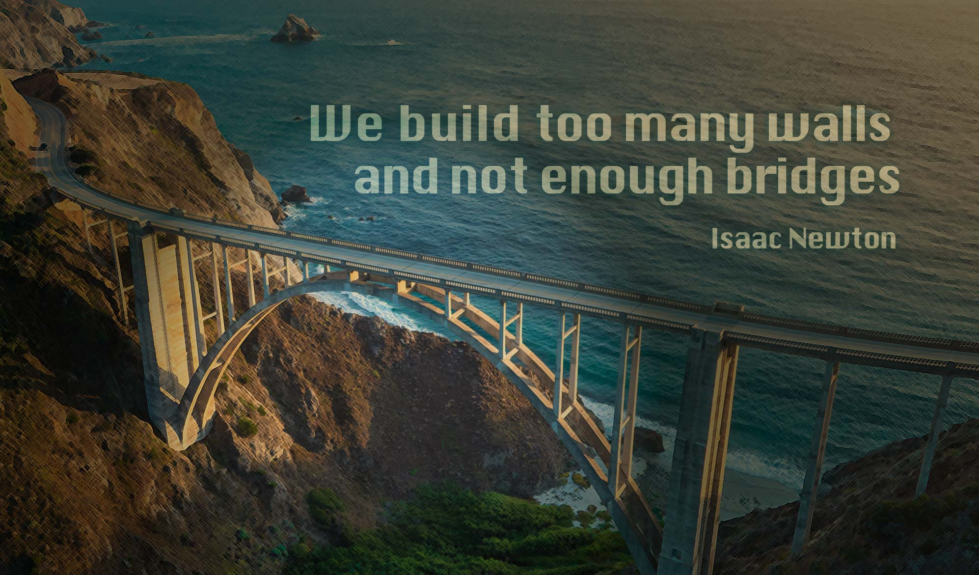inspirational quote image: aerial view of the famous Bixby Creek Bridge in Del Sur, CA
