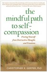 book cover of: The Mindful Path to Self-Compassion