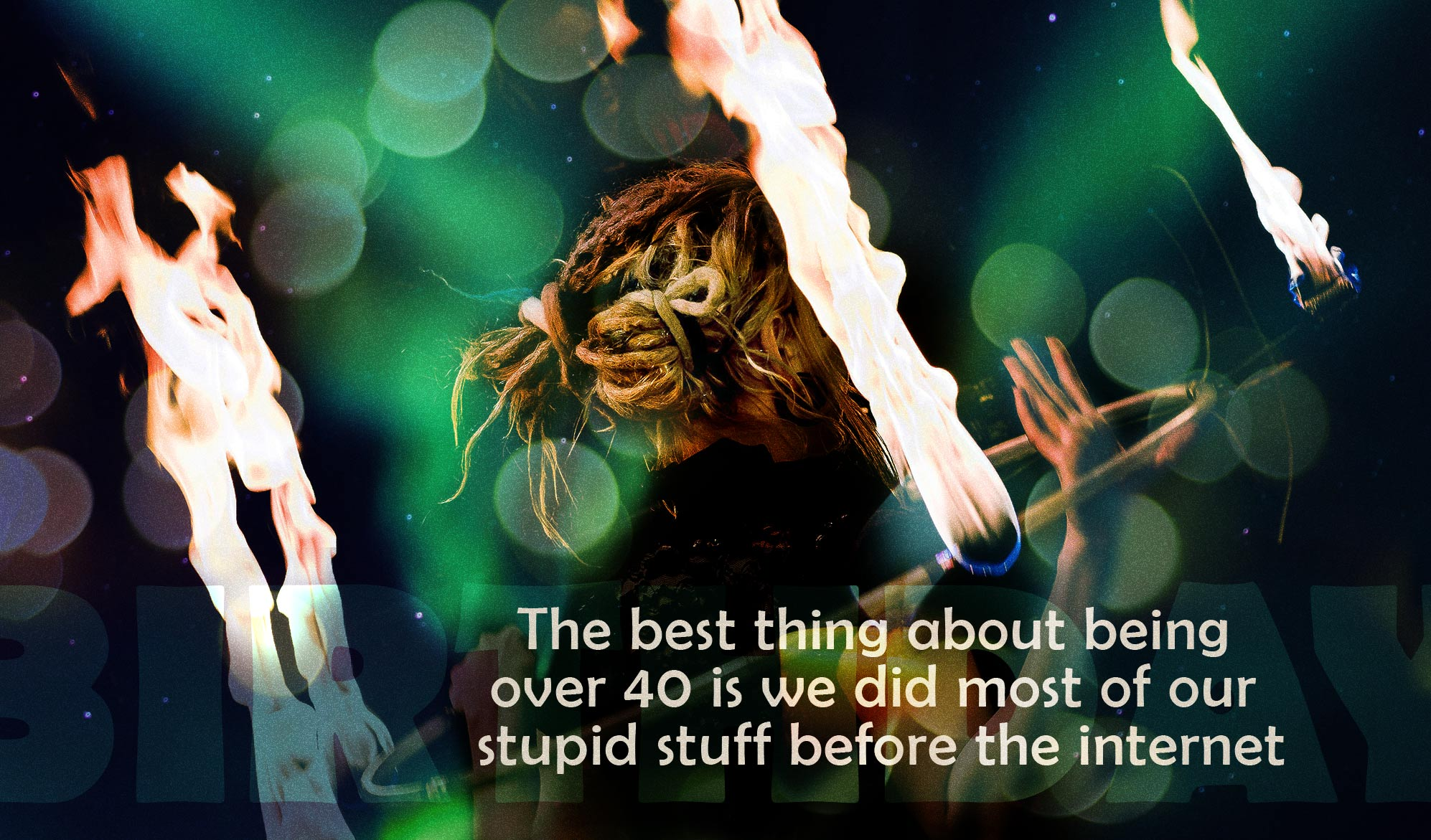 daily inspirational quote image: a woman juggling a hula hoop on fire
