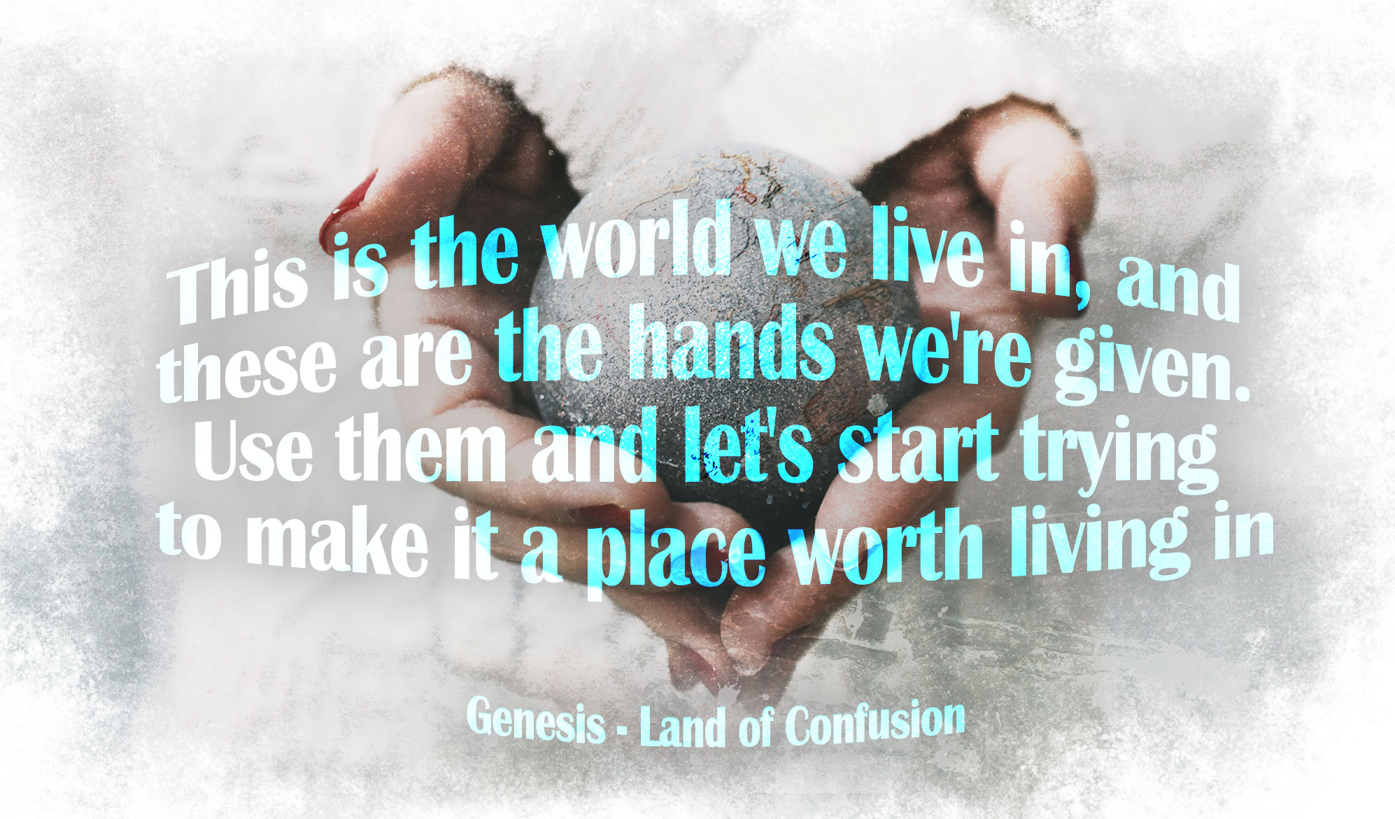 daily inspirational quote image: 2 hands holding a sparkling earth